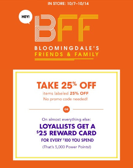 25% Off Bloomingdale's Friends & Family