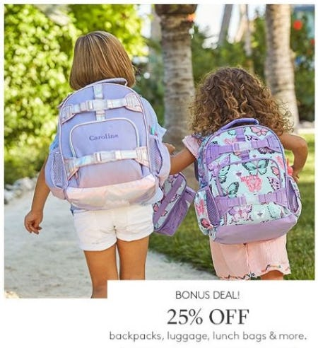 25% Off Backpacks, Luggage, Lunch Bags & More