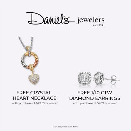 Daniel's Jewelers FREE GIFTS* with purchase!