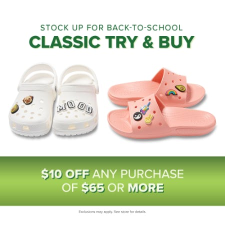 TRY ON OUR CLASSIC CLOGS AND CLASSIC SLIDES AND SAVE $10!