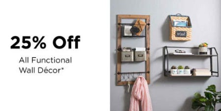 25% Off All Functional Wall Decor from Kirkland's Home
