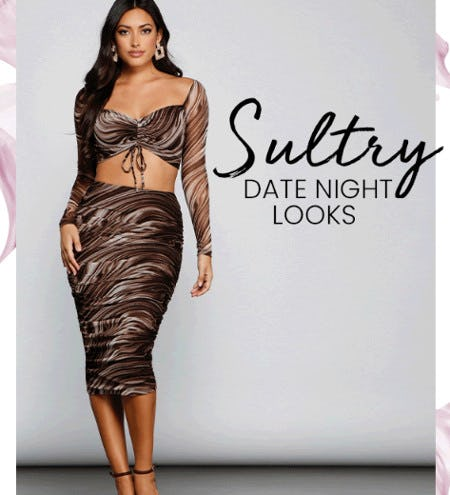 Sultry Date Night Looks from Windsor