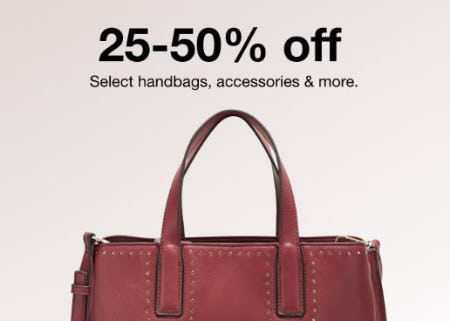 25-50% Off Select Handbags, Accessories & More