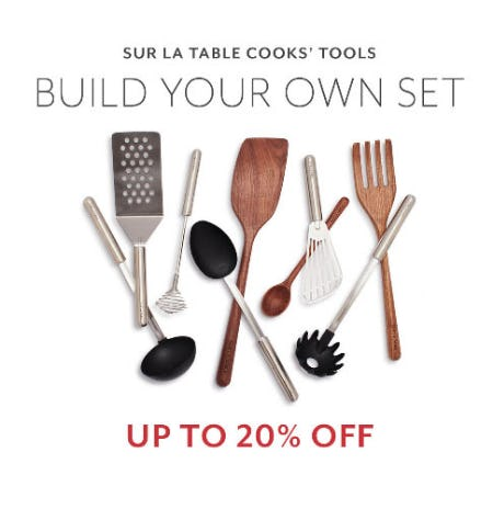 Up to 20% Off Cooks' Tools from Sur La Table