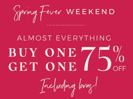 Buy One, Get One 75% Off Almost Everything