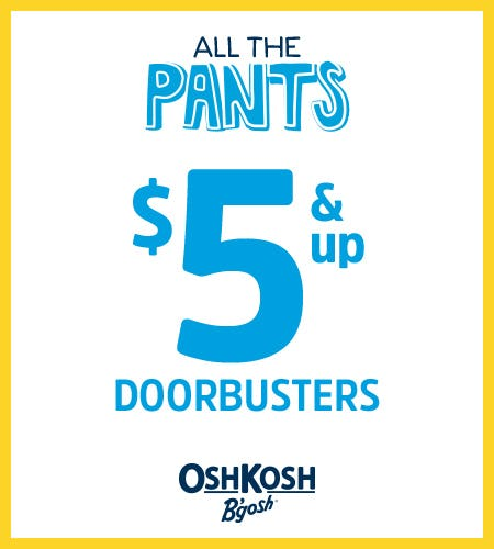 All The Pants $5 & Up from Oshkosh B'gosh