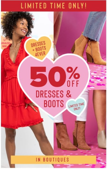 50% Off Dresses and Boots
