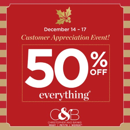 CUSTOMER APPRECIATION EVENT - THIS WEEKEND ONLY from christopher & banks | cj banks