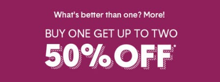 Buy One Get Up to Two 50% Off