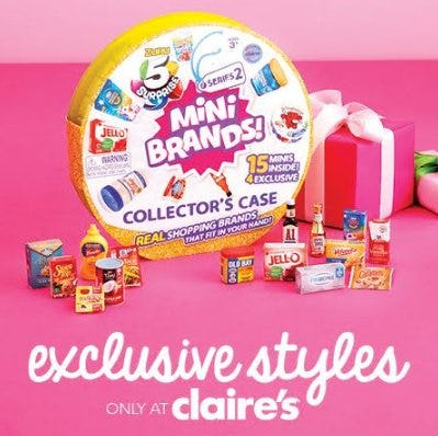 Mini Brands, Exclusive Styles only at Claire's! from Claire's