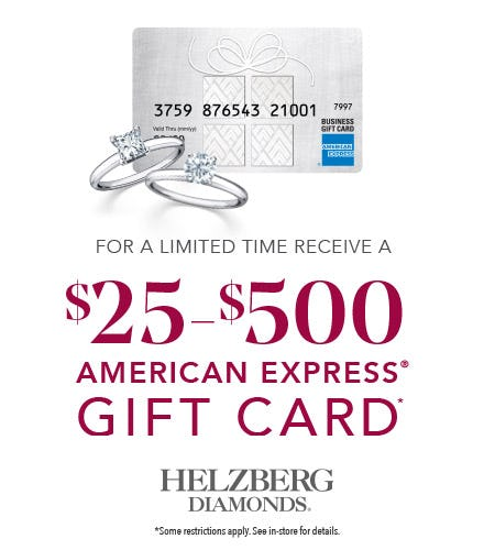 Receive an American Express gift card! from Helzberg Diamonds