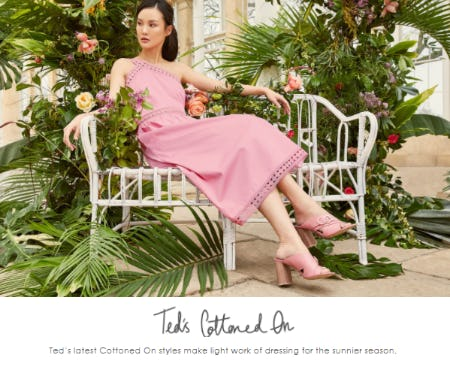 Explore Ted's Cottoned On Styles from Ted Baker London
