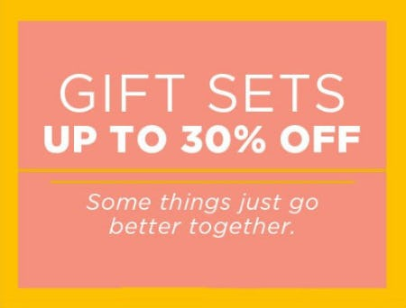 Gift Sets up to 30% Off