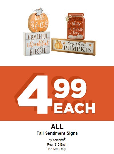 All Fall Sentiment Signs at Only 4 99 Each at Michaels