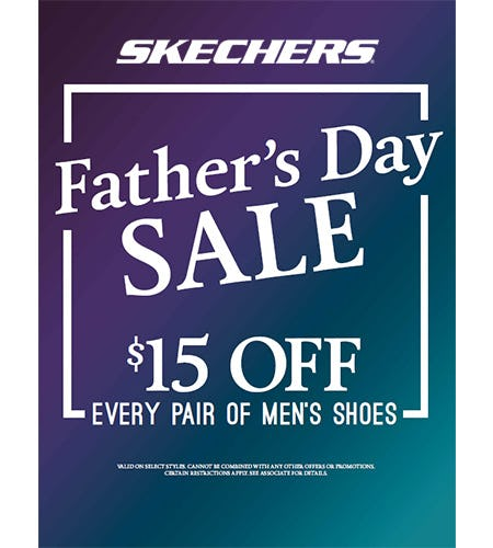 $15 OFF EVERY PAIR OF MEN'S SHOES from Skechers