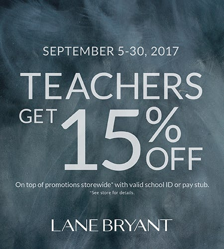 TEACHERS GET 15% OFF PURCHASE SEPT 5-30