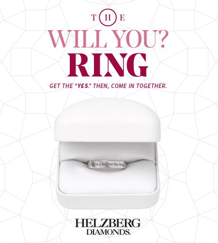 Get the Yes, Then Save on the Ring* Together from Helzberg Diamonds