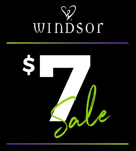 THE $7 SALE! from Windsor