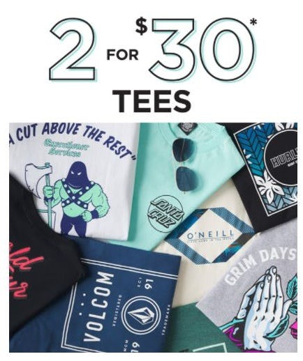 2 for $30 Tees from Tillys