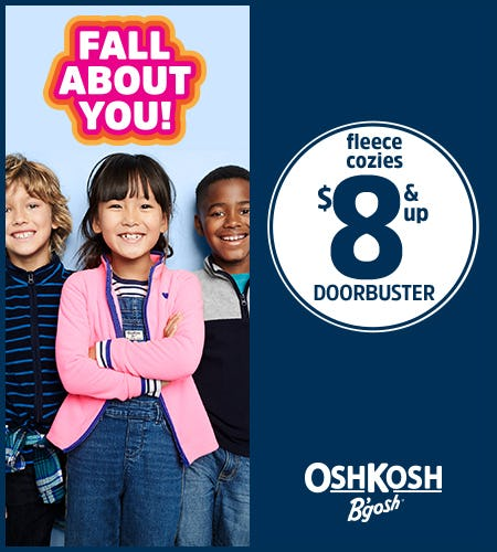 Doorbusters: $8 & Up Fleece Cozies! from Oshkosh B'gosh