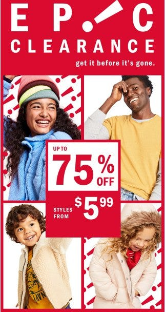 EPIC Clearance up to 75% Off