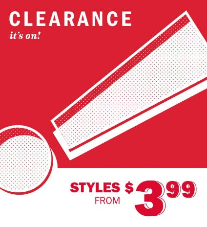 Clearance Styles from $3.99 from Old Navy
