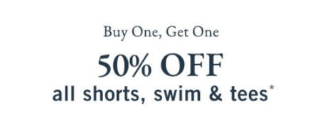 BOGO 50% Off All Shorts, Swim & Tees