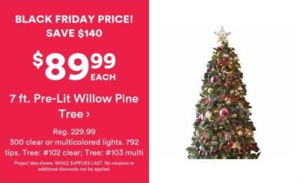 $89.99 Each 7 ft. Pre-lit Willow Pine Tree from Michaels