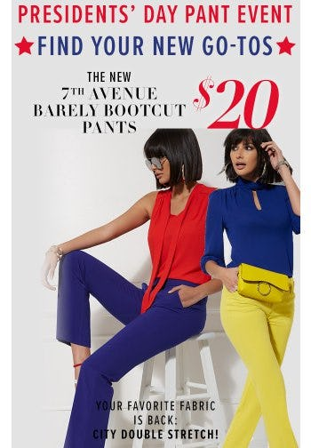 The New 7th Avenue Barely Bootcut Pants $20 from New York & Company