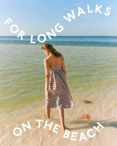 For Long Walks on the Beach from Madewell