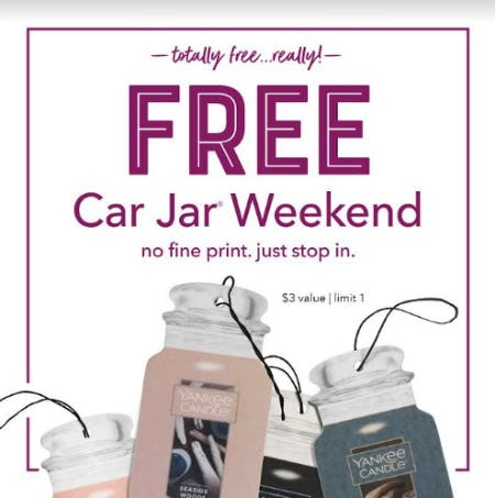 Free Car Jar Weekend from Yankee Candle