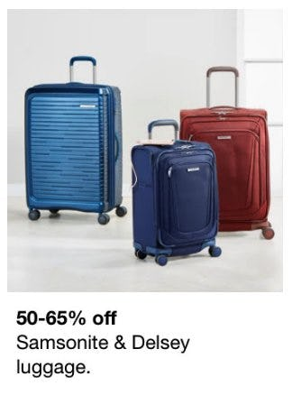 50-65% Off Samsonite & Delsey Luggage from macy's