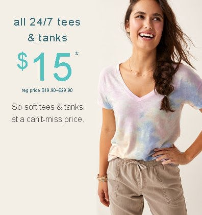 $15 All 24/7 Tees & Tanks from maurices