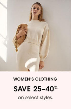 Women's Clothing Save 25-40%