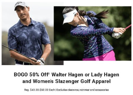 BOGO 50% Off Walter Hagen or Lady Hagen and Women's Slazenger Golf Apparel from Dick's Sporting Goods