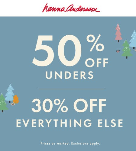 50% Off Unders, 30% Off Everything Else from Hanna Andersson