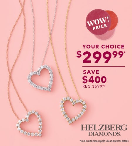 Win this Valentine's Day & Save $400! from Helzberg Diamonds