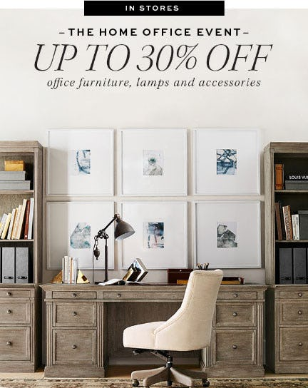 Up to 30% Off The Home Office Event from Pottery Barn