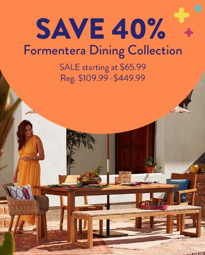 Save 40% on The Formentera Dining Collection from Cost Plus World Market