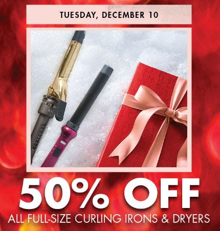 50% Off All Full-Size Curling Irons & Dryers