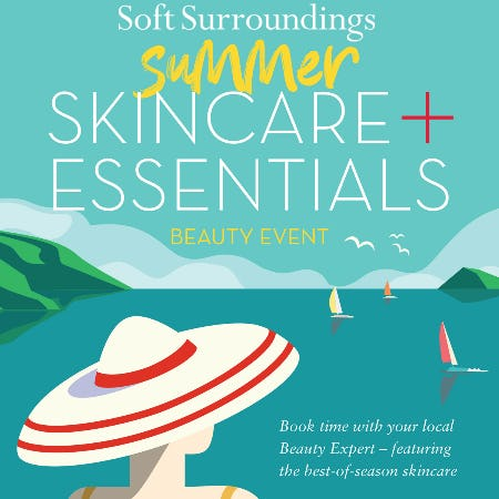 Soft Surroundings Summer Skincare & Essentials Beauty Event