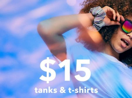 $15 Tanks & T-shirts from Aerie