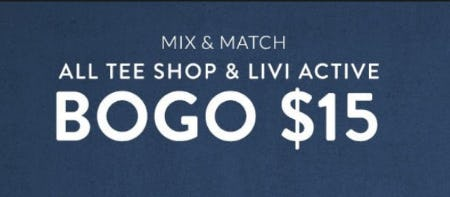 All Tee Shop & LIVI Active BOGO $15 from Lane Bryant