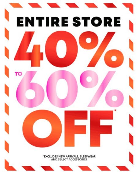 Entire Store 40% to 60% Off