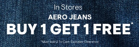 Aero Jeans BOGO Free from Aéropostale