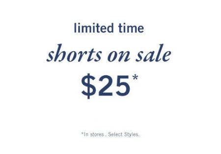 Shorts on Sale $25