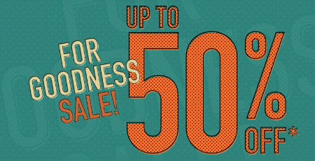 For Goodness Sale Up to 50% Off from Ted Baker London