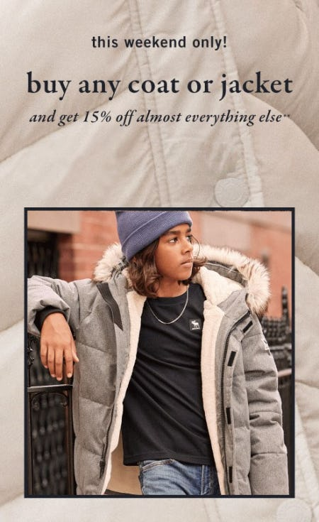 Buy Any Coat or Jacket, Get 15% Off Everything Else from Abercrombie Kids