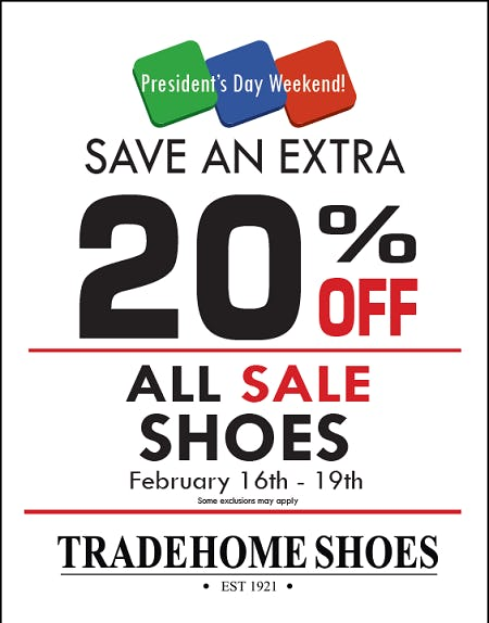 President's Day Weekend Sale Event from Tradehome Shoes