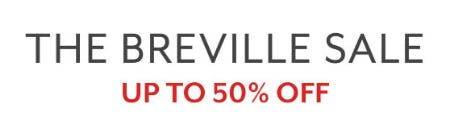 Up to 50% Off The Breville Sale